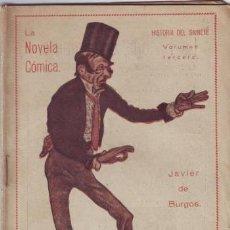 Libros antiguos: BURGOS, JAVIER DE: HISTORIA DEL SAINETE VOL. 3º. 1917. Lote 48867459