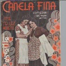 Libros antiguos: CANELA FINA JOSE TELLEZ MORENO, LA FARSA AÑO VIII 24 MARZO 1934 MADRID Nº 341. Lote 49073444