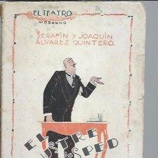 Libros antiguos: EL TEATRO MODERNO AÑO II NOVIEMBRE 1926 Nº 62 EL ILUSTRE HUESPED SERAFIN Y JOAQUIN ALVAREZ QUINTERO. Lote 49073740