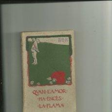 Libros antiguos: 1065.- MODERNISME-QUAN L`AMOR HA ENCES LA FLAMA-AVELI ARTIS Y BALAGUER-. Lote 49134235
