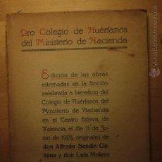 Libros antiguos: OBRA BENEFICA COLEGIO DE HUÉRFANOS EN TEATRO ESLAVA, 1928. MINISTERIO DE HACIENDA, VALENCIA. . Lote 49360394