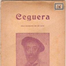 Libros antiguos: CEGUERA, IDILI DRAMATIC EN UN ACTE, APELES MESTRES -1911. Lote 49427981