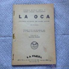 Libros antiguos: TEATRO/LA OCA JUGUETE COMICO EN TRES ACTOS PEDRO MUÑOZ SECA EDICION ORIGINAL DEL 18 DE JUNIO DE 1932. Lote 49464765