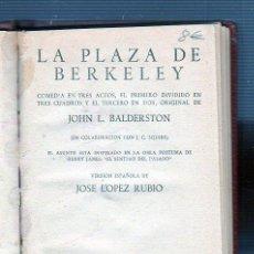Libros antiguos: LA PLAZA DE BERKELEY. JOHN L. BALDERSTON. EDICIÓN ALFIL.. Lote 49537804