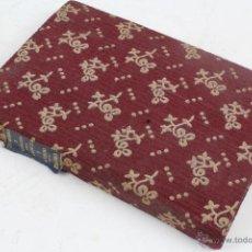 Libros antiguos: L-1609. MI HERMANA CONCHA. EL CRESO DE BURGOS. COMEDIAS. AÑOS 30.. Lote 49559331