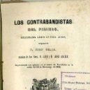Libros antiguos: JUAN BELZA : LOS CONTRABANDISTAS DEL PIRINEO (1855). Lote 49590059