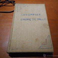 Libros antiguos: INTERESANTE LIBRO IGNASI IGLESIAS LES GARSES PRIMERA EDICION DE 1931. Lote 49606100