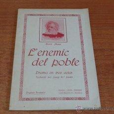 Libros antiguos: L'ENEMIC DEL POBLE, DRAMA EN TRES ACTES. IBSEN, ENRIC. 1917. Lote 49698827