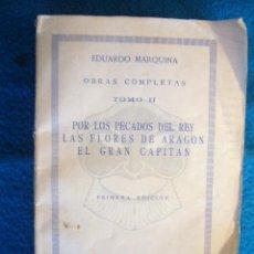 Libros antiguos: EDUARDO MARQUINA: - OBRAS COMPLETAS (TOMO II) - (MADRID, 1936). Lote 49709148