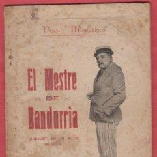 Libros antiguos: EL MESTRE DE BANDURRIA-VISENT MONTESINOS-1917-IMPR.VICENTE GALLEGO-27 PAG-LTEA23. Lote 49724257