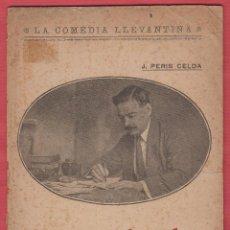 Libros antiguos: LO QUE VAL UN BES-J.PERIS CELDA-LA GUTENBERG-VALENCIA-1919-28 PAG-LTEA35. Lote 49726078