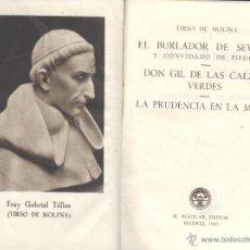 Libros antiguos: TIRSO DE MOLINA. EL BURLADOR DE SEVILLA Y CONVIDADO DE PIEDRA. MADRID, AGUILAR, 1943, CRISOL, 5. Lote 49722519