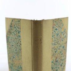 Libros antiguos: L1812 - LIBRO CON DOS OBARS DE TEATRO: TE QUIERO PEPE! Y TODO PARA TI! LA FARSA AÑO VIII 1932-34. Lote 49890669