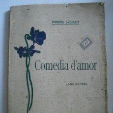 Alte Bücher - Comedia d'amor. Pompeu Crehuet - 49895974