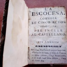 Libros antiguos: LITERATURA FRANCESA,LIBRO LA ESCOCESA,AÑO 1773, SIGLO XVIII,FILOSOFO Y ESCRITOR,AUTOR VOLTAIRE. Lote 49912547