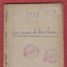 Libros antiguos: LAS CANAS DE DON JUAN-JUAN IGNACIO.LUCA DE TENA-AÑO 1925-71 PAGINAS-LTEA460. Lote 50332518