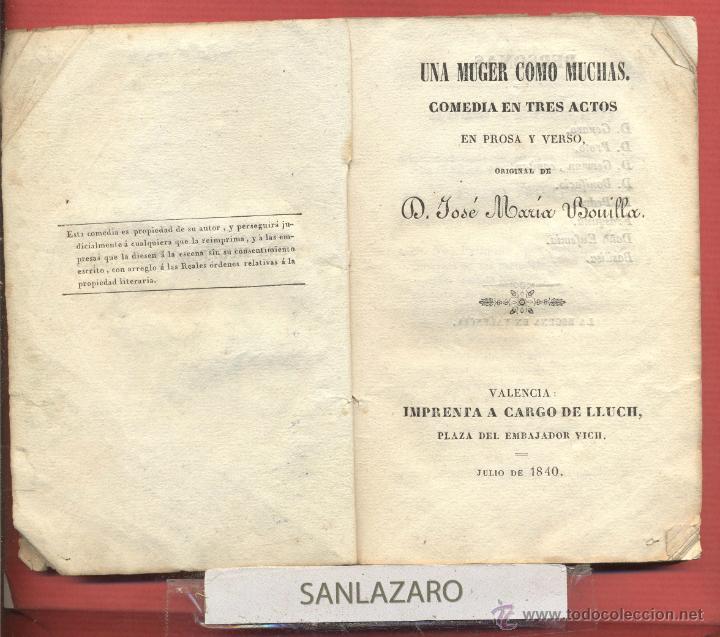 UNA MUGER COMO MUCHAS-COMEDIA EN TRES ACTOS-JOSÉ MARIA BONILLA-AÑO 1840-102PAGINAS-LTEA484 (Libros antiguos (hasta 1936), raros y curiosos - Literatura - Teatro)