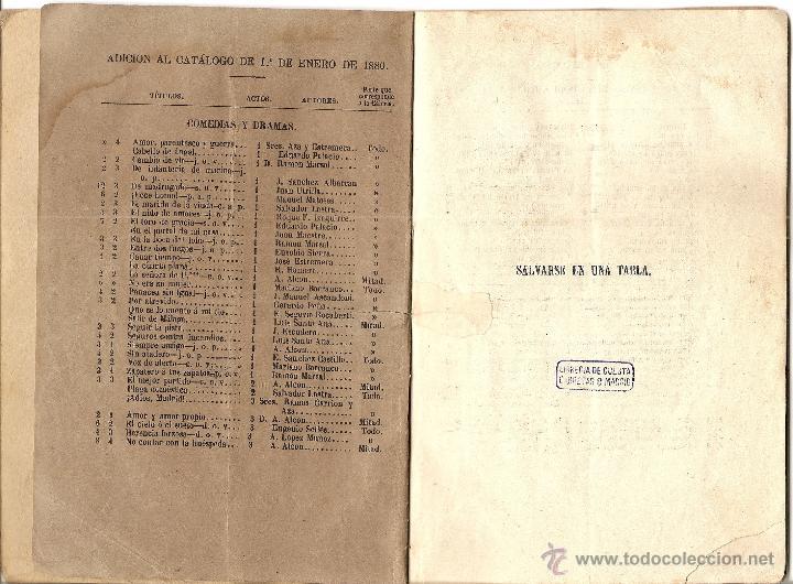 Libros antiguos: SALVARSE EN UNA TABLA - SALVADOR LASTRA - JUGUETE CÓMICO EN UN ACTO Y EN PROSA - AÑO 1880 - Foto 2 - 116206588