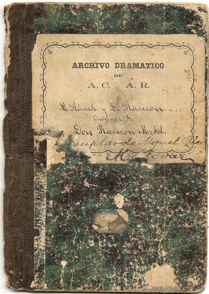 DON RICARDO Y DON RAMÓN - DE RAMÓN MEDEL - JUGUETE CÓMICO EN UN ACTO Y EN VERSO - AÑO 1869 (Libros antiguos (hasta 1936), raros y curiosos - Literatura - Teatro)