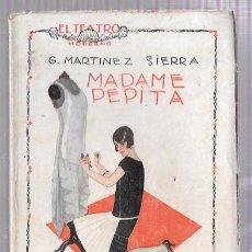 Libros antiguos: MADAME PEPITA. G. MARTÍNEZ SIERRA. EL TEATRO MODERNO. AÑO II, 3 JULIO 1926, Nº40. 88 PÁGINAS. Lote 50402562