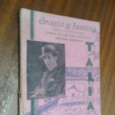 Libros antiguos: TALIA Nº XI: GRACIA Y JUSTICIA (CONTINUACIÓN DE MORENA CLARA) / ANTONIO QUINTERO / MADRID 1940. Lote 50426827