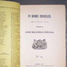 Libros antiguos: SERRA, NARCISO: UN HOMBRE IMPORTANTE. COMEDIA EN TRES ACTOS Y EN VERSO. 1857 PRIMERA EDICIÓN. Lote 50456285