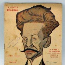 Libros antiguos: LA NOVELA TEATRAL Nº 74 LA CORTE DEL FARAÓN PERRIN Y PALACIOS 1917 CARICATURA MAESTRO GUERRERO. Lote 50530737
