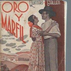 Libros antiguos: ORO Y MARFIL, ANTONIO QUINTERO Y PASCUAL GUILLEN, LA FARSA AÑO IX 4 MAYO 1935 Nº 398 MADRID. Lote 50557601