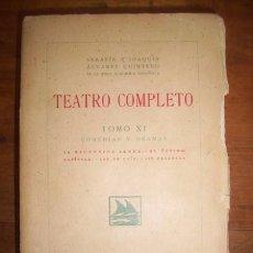 Libros antiguos: ÁLVAREZ QUINTERO, SERAFÍN. TEATRO COMPLETO. TOMO XI : COMEDIAS Y DRAMAS. LA ESCONDIDA SENDA ;.... Lote 50568482
