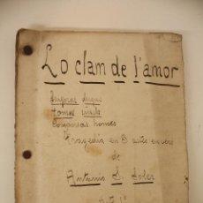 Alte Bücher - TRAGEDIA TEATRAL `` LO CLAN DE L´AMOR ´´ ( ANTONIO S. SOLER ) MANUSCRITO A TINTA - 50621009
