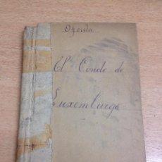 Libros antiguos: OPERETA EL CONDE DE LUXEMBURGO (1912). Lote 51421328