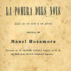 Libros antiguos: M. ROCAMORA : LA POMERA DELS NOYS (LO TEATRE REGIONAL, 1900) TEATRE CATALÀ. Lote 51516043
