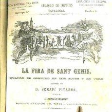 Libros antiguos: SERAFÍ PITARRA : LA FIRA DE SANT GENÍS (SINGLOTS POETICHS, 1872) TEATRE CATALÀ. Lote 51516121