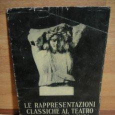Libros antiguos: REPRESENTACIONES CLASICAS DEL TEATRO GRIEGO DE SIRACUSA - AÑO 1936. Lote 51791593