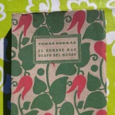 Libros antiguos: EL HOMBRE MAS GUAPO DEL MUNDO - TOMAS BORRAS - 1920. Lote 51820092