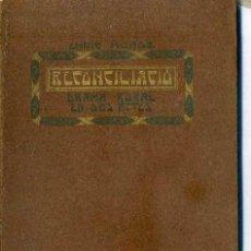 Libros antiguos: ENRIC MUÑOZ : RECONCILIACIÓ - DRAMA RURAL A PROP DE GIRONA (BONAVIA, 1909). Lote 52074992
