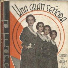 Libros antiguos: UNA GRAN SEÑORA. COMEDIA DE SUÁREZ DE BAEZA. LA FARSA. MADRID. 1931. Lote 52334951