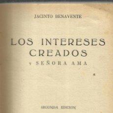 Libros antiguos: LOS INTERESES CREADOS. JACINTO BENAVENTE. ESPASA-CALPE. MADRID. 1939. Lote 52335016