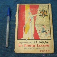 Libros antiguos: SUPLEMENTO DE LA FARSA EN PLENA LOCURA. Lote 52519282