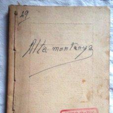 Libros antiguos: ALTA MONTANYA. J LLAURADÓ DE BARBERÁ CENTRE CATALÁ DE LA HABANA 1910; HAVANA PITARRA TEATRE. Lote 52535608