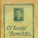 Libros antiguos: PITARRA / FELIU I CODINA / MOLAS I CASAS : EL RUSTIC BERTOLDO (BONAVIA, 1915) TEATRE CATALÀ. Lote 52741568