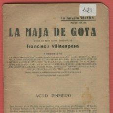 Libros antiguos: LA NOVELA TEATRAL LA MAJA DE GOYA F.VILLAESPESA 32 PAGINAS PRENSA POPULAR MADRID 1923 LTEA664. Lote 52809094