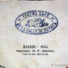 Libros antiguos: RARO LIBRO, TEATRO, LA LOCURA DE AMOR, MANUEL TAMAYO, ABIENZO 1855, TEATRO CAFE DE LA CALLE RUZAFA. Lote 52938264