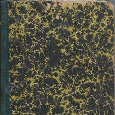 Libros antiguos: LOS INTERESES CREADOS, COMEDIA DE POLICHINELAS, JACINTO BENAVENTE,TERCERA EDICIÓN, MADRID 1912. Lote 53258700