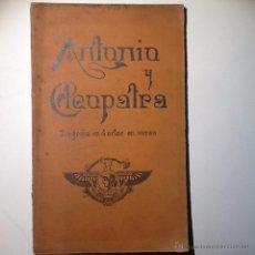 Libros antiguos: ANTONIO Y CLEOPATRA. 1899. SHAKESPEARE. JOSE LUIS VIA MARTI SALVADOR POR ENCARGO DE MARIA GUERRERRO. Lote 53668021