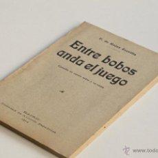 Libros antiguos: ENTRE BOBOS ANDA EL JUEGO - F. DE ROJAS ZORRILLA 1914. Lote 53852215