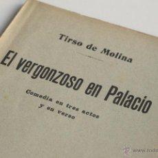 Libros antiguos: EL VERGONZOSO EN PALACIO - TIRSO DE MOLINA 1913. Lote 53853088