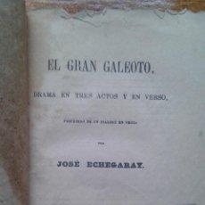 Libros antiguos: LIBRO. EL GRAN GALEOTO. JOSE ECHEGARAY. QUINTA EDICION 1881. Lote 54035148