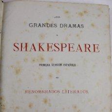 Libros antiguos: L-3039. LOS GRANDES DRAMAS DE SHAKESPEARE. 1ª VERSION ESPAÑOLA. BARCELONA HACIA 1870. TOMO II.. Lote 54074870