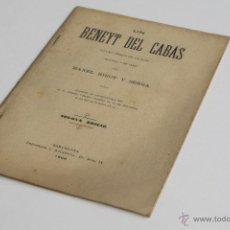 Libros antiguos: UN BENEYT DEL CABÁS - MANEL RIBOT Y SERRA 1900. Lote 54098404